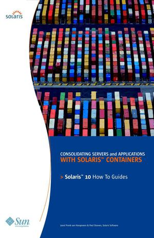 Solaris Containers How To Guide