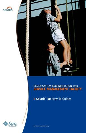 Service Management Facility How To Guide