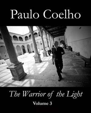 Paulo Coelho - Warrior of the Light (volume 3)