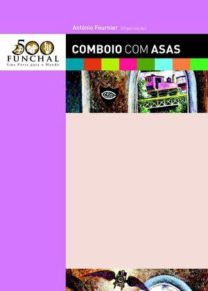 Calaméo - COMBOIO COM ASAS - VÁRIOS - ORG. ANTÓNIO FOURNIER fa65df4b55