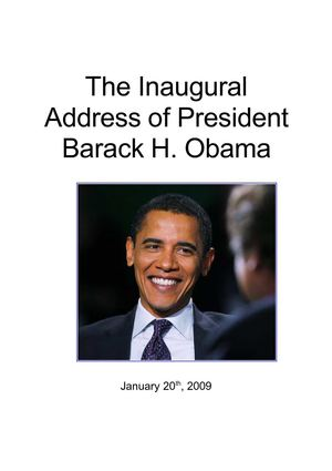 The Inaugural Address of President Barack H Obama