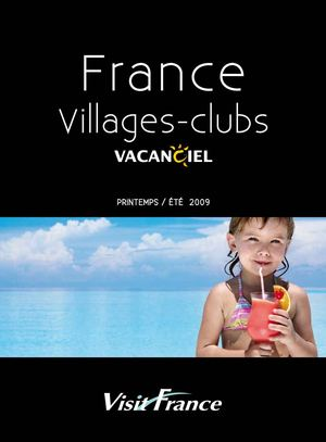 Brochure Visit France / Villages Clubs Vacanciel - Printemps Eté 2009