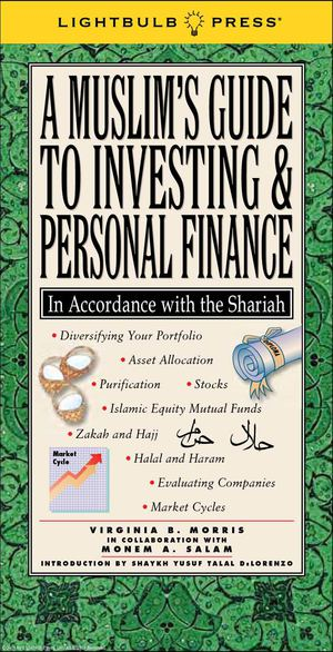 A Muslim's Guide To Investing & Personal Finance