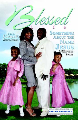 Blessed Life Magazine April - June 2009