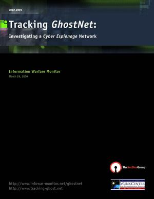 Tracking GhostNet: Investigating a Cyber Espionage Network - Information Warfare Monitor