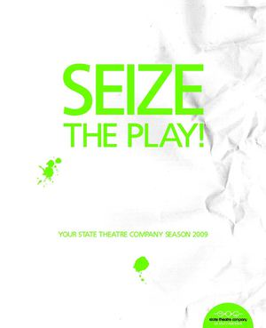 State Theatre Company of South Australia - Season 2009 Program