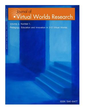 Journal of Virtual Worlds Research Vol 2 No 1 'Pedagogy, Education and Innovation in 3-D Virtual Worlds'