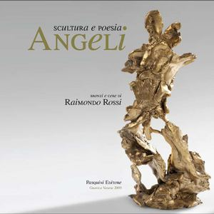 Raimondo Rossi - Angeli - Factory snc