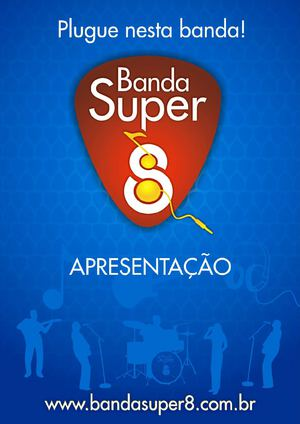 Banda Super 8 | Plugue nesta Banda!