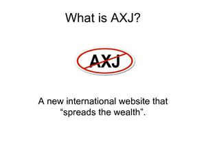 What is the AXJ movement all about?