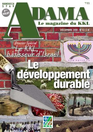 ADAMA N°42 - LE DÉVELOPPEMENT DURABLE - 12/2008 - Le magazine du KKL France