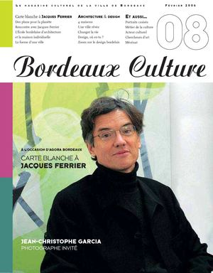 Carte blanche à Jacques Ferrier | Bordeaux Culture