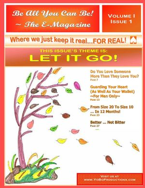 "Be All You Can Be ~ The E-Magazine:  ""Let It Go!"""