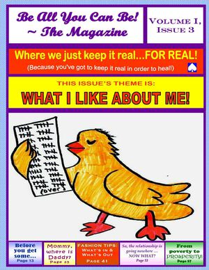 "Be All You Can Be ~ The E-Magazine:  ""What I Like About Me!"""