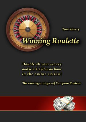 Winning Roulette Pro - The winning strategies of European Roulette in the online casino