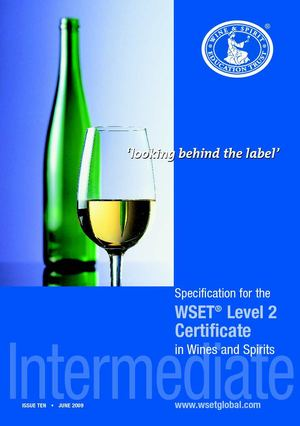 WSET Intermediate Certificate Specification 2009/2010