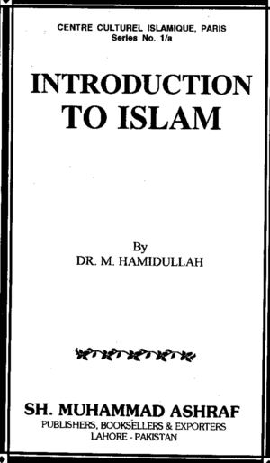 Introduction of Islam (By Dr Hameedullah)