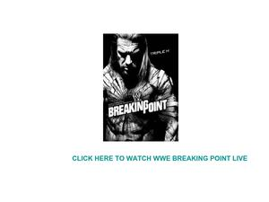 Watch WWE Breaking Point Live Streaming Online Free