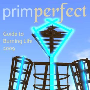 Prim Perfect Guide to Burning Life 2009