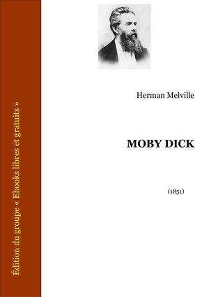 Moby Dick. Herman Melville