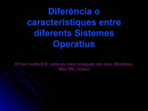 Diferència entre S.O. Windows vs Mac vs Linux