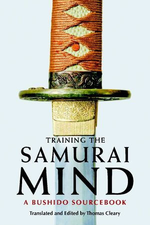 Training the Samurai Mind_Pbk