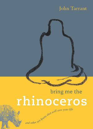 Bring Me the Rhinocerous_Pbk