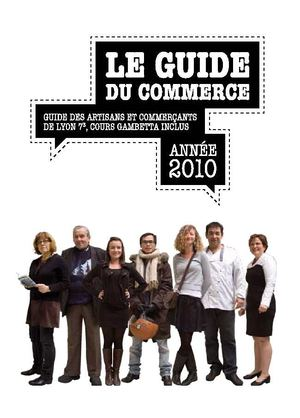 Guide du Commerce de Lyon 7e - Edition 2010