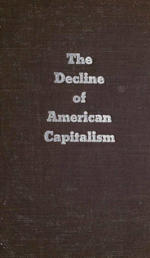 The Decline of American Capitalism