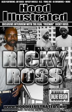 Hood Illustrated - Issue No. 4 :Freeway Ricky Ross (The Remix)