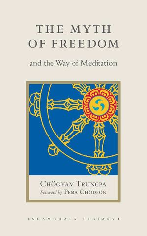 The Myth of Freedom and the Way of Meditation_SL