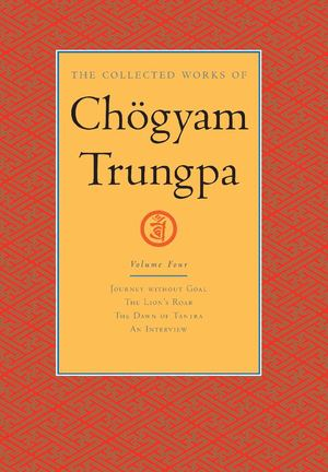 Collected Works of Chogyam Trungpa Vol. 4_HC