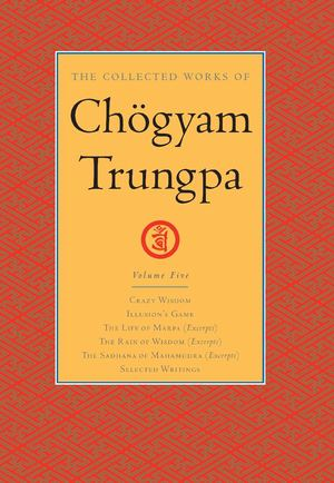 Collected Works of Chogyam Trungpa Vol. 5_HC