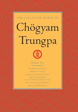 Collected Works of Chogyam Trungpa Vol. 6_HC