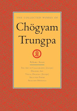 Collected Works of Chogyam Trungpa Vol. 7_HC