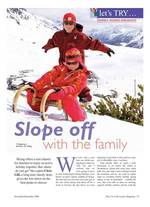 The Travel & Leisure Magazine Family Skiing Holiday Feature