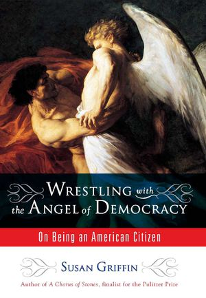 Wrestling with the Angel of Democracy_HC