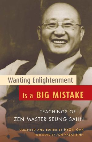 Wanting Enlightenment is a Big Mistake_PB