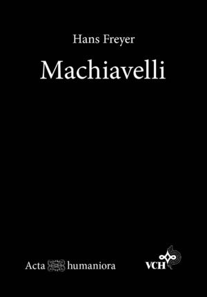 Hans Freyer - Machiavelli