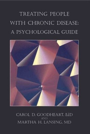 Treating People With Chronic Disease_A Psychological Guide (Psychologists in Independent Practice Book Series)