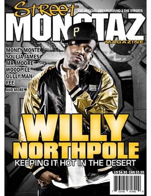 Street Monstaz Magazine - Issue #1 - Willy Northpole: Keeping It Hot In The Desert