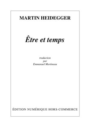 Heidegger, Ëtre et temps, Traduction E. Martineau