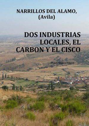 NARRILLOS DEL ALAMO (AVILA), EL CARBON Y EL CISCO