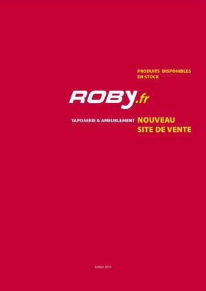 Roby, catalogue de fournitures Ameublement Tapisserie & decoration, mars 2010