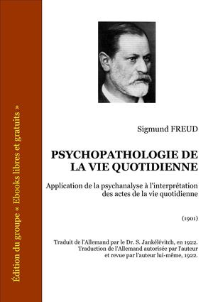 Freud_psychopathologie_de_la_vie_quotidienne