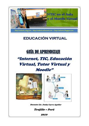 """Internet, TIC, Educación Virtual, Tutor Virtual y Moodle"""