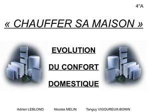 Calam o evolutuion du confort domestique chauffer sa for A combien chauffer sa maison