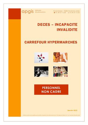 DECES – INCAPACITE INVALIDITE PERSONNEL NON CADRE apgis Institution de prévoyance CARREFOUR HYPERMARCHES