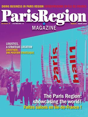 Paris Region Magazine / Doing Business in Paris Region - issue 9