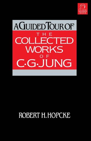 A Guided Tour of the Collected Works of C.G. Jung_PB